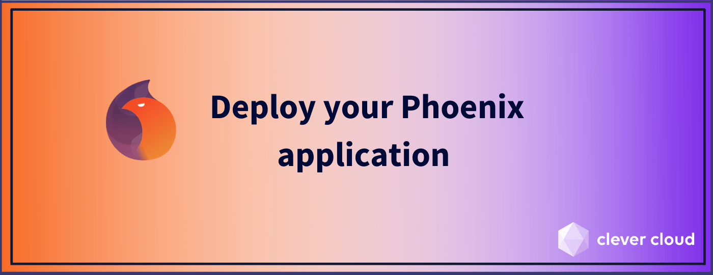 How to Deploy your Elixir/Phoenix Application to Production